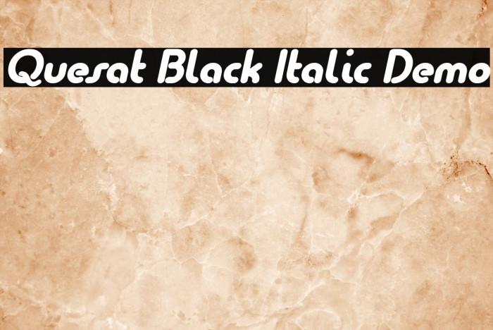 Quesat Black Italic Demo Fonte examples
