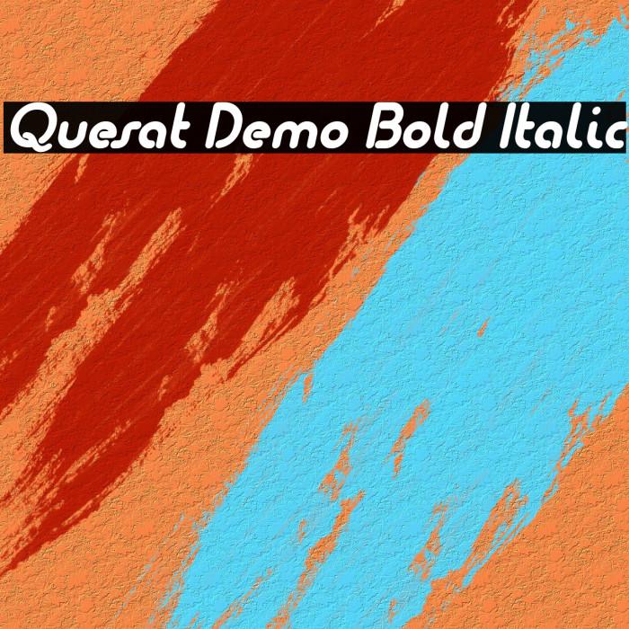 Quesat Demo Bold Italic Schriftart examples