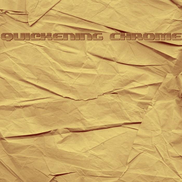 Quickening Chrome फ़ॉन्ट examples