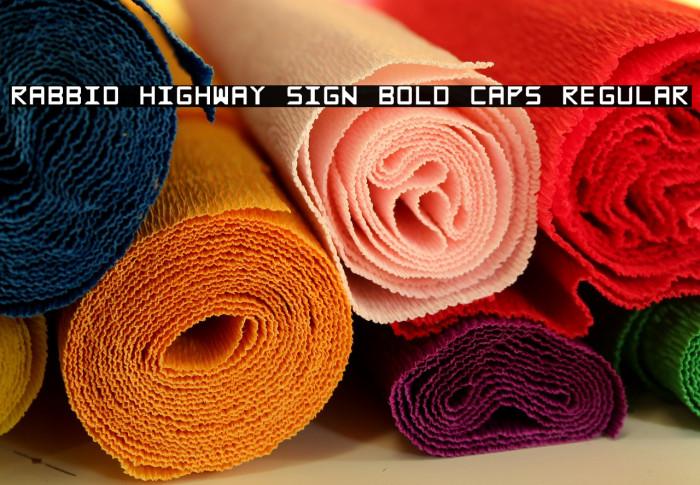 Rabbid Highway Sign Bold Caps Regular Fonte examples