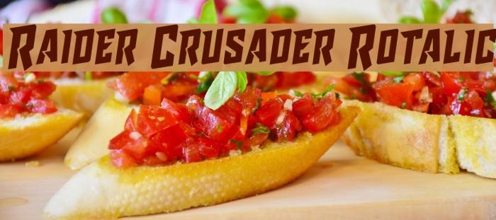 Raider Crusader Rotalic Fuentes examples