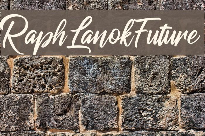RaphLanokFuture フォント examples