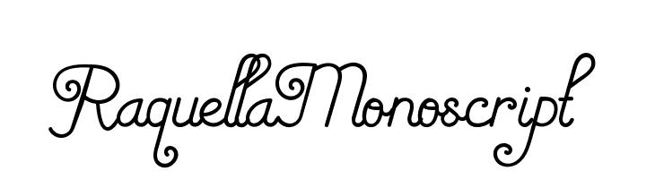 RaquellaMonoscript Font