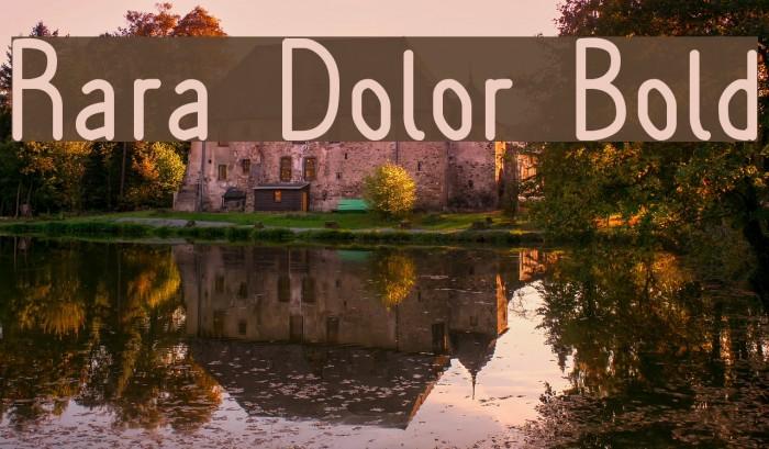 Rara Dolor Bold Font examples