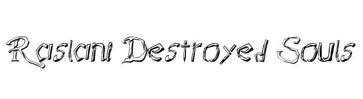 Raslani Destroyed Souls  les polices de caractères gratuit télécharger