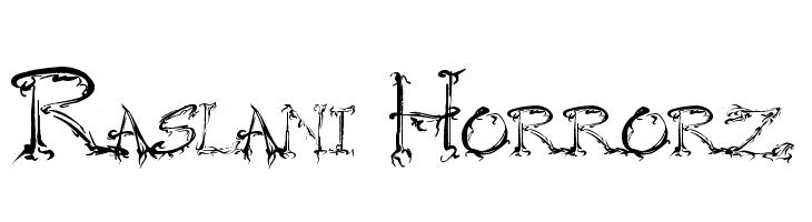 Raslani Horrorz  Скачать бесплатные шрифты