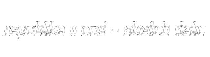 Republika II Cnd - Sketch Italic  Free Fonts Download
