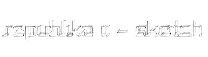 Republika II - Sketch  フリーフォントのダウンロード