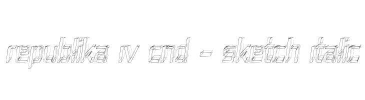 Republika IV Cnd - Sketch Italic  Free Fonts Download