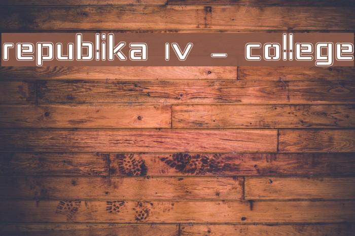 Republika IV - College Font examples