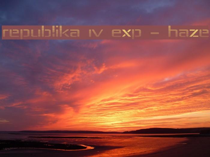 Republika IV Exp - Haze Font examples