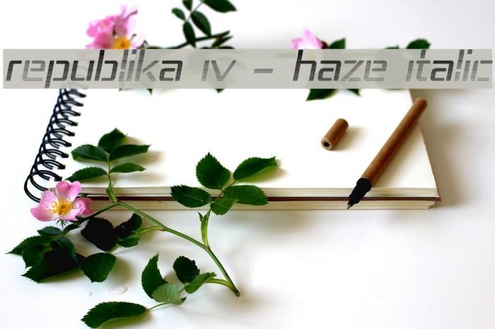 Republika IV - Haze Italic Font examples