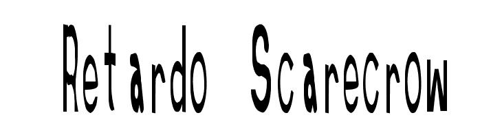 Retardo Scarecrow  नि: शुल्क फ़ॉन्ट्स डाउनलोड
