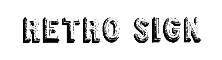 Retro sign  नि: शुल्क फ़ॉन्ट्स डाउनलोड