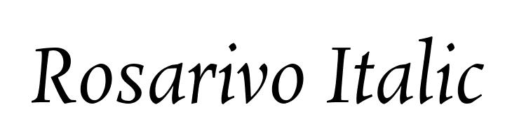 Rosarivo Italic  Free Fonts Download