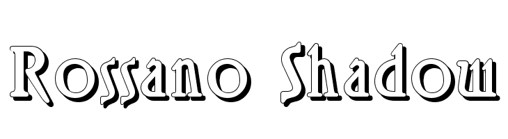 Rossano Shadow  Free Fonts Download