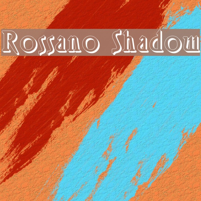Rossano Shadow Fonte examples