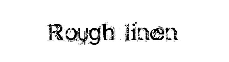 Rough linen  Скачать бесплатные шрифты
