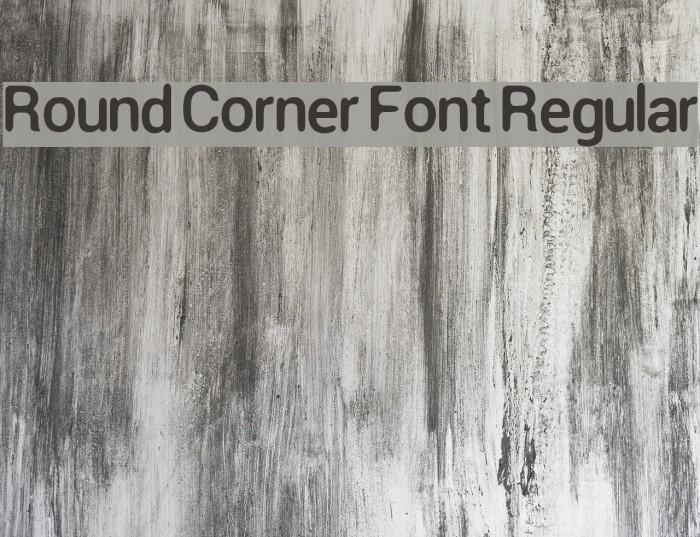 Round Corner Font Regular Font examples