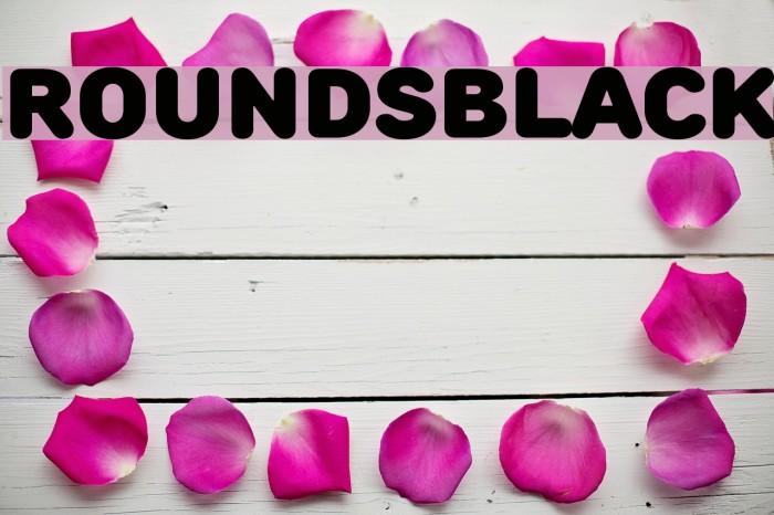 RoundsBlack फ़ॉन्ट examples