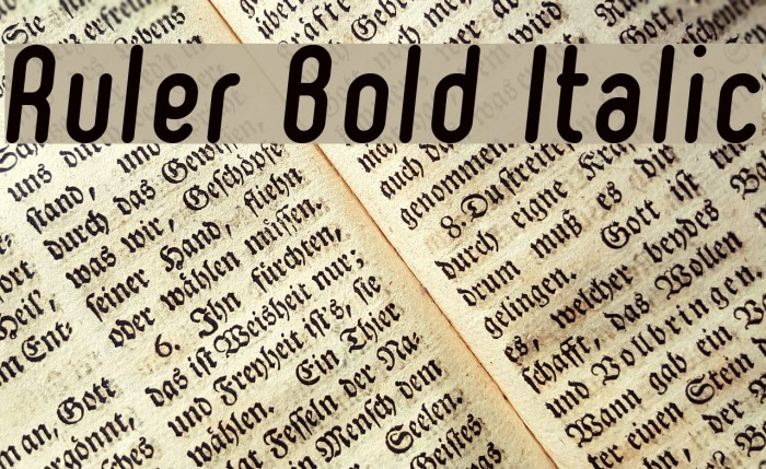Ruler Bold Italic Font examples