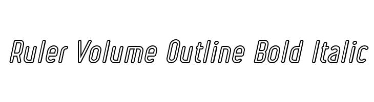 Ruler Volume Outline Bold Italic Font