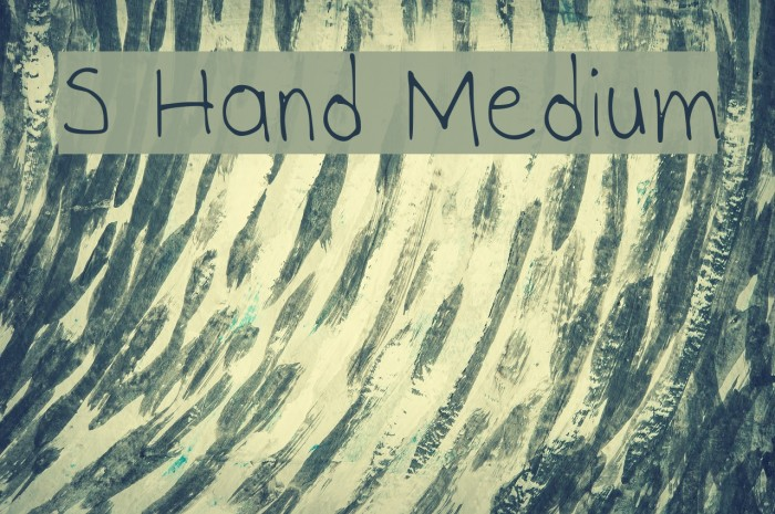 S Hand Medium फ़ॉन्ट examples