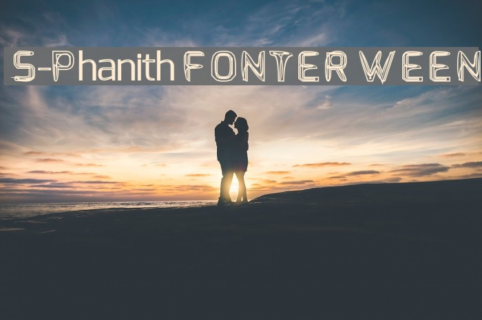 S-Phanith FONTER WEEN Font examples