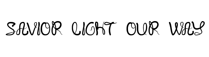 SAVIOR LIGHT OUR WAY  Free Fonts Download