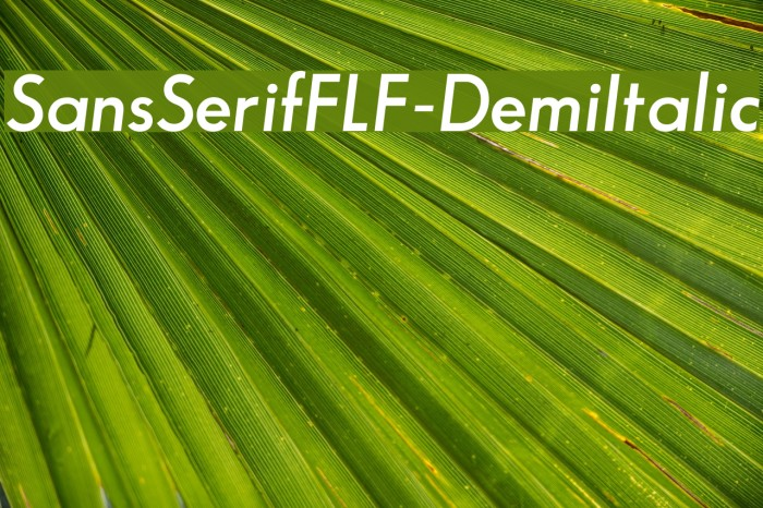 SansSerifFLF-DemiItalic Font examples