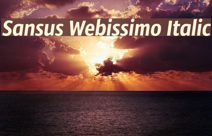 Sansus Webissimo Italic फ़ॉन्ट examples