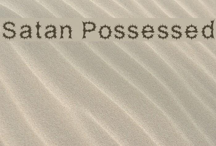 Satan Possessed Fonte examples