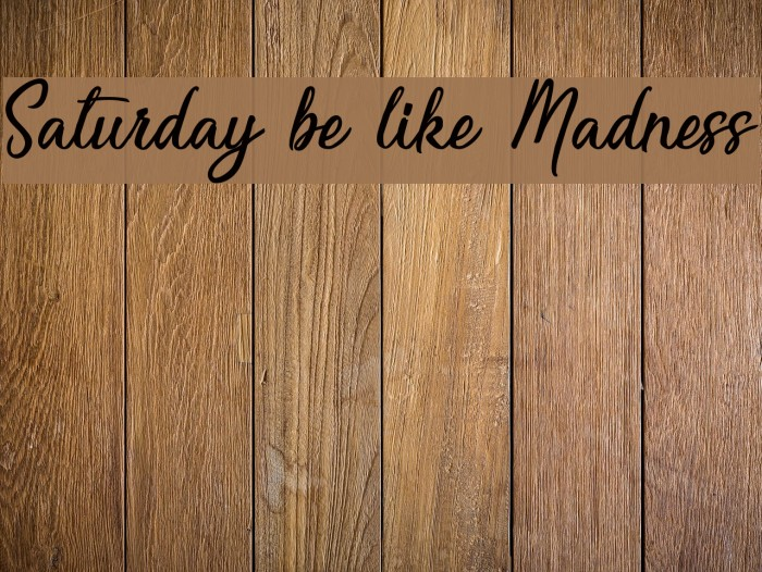 Saturday be like Madness Шрифта examples