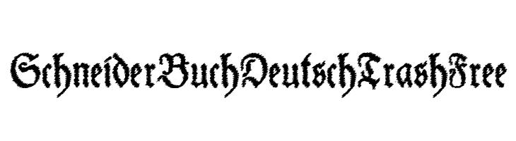 SchneiderBuchDeutschTrashFree  baixar fontes gratis