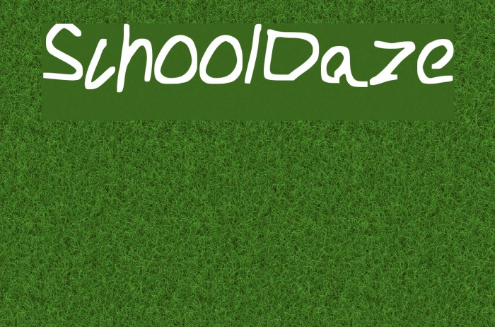 School_Daze フォント examples