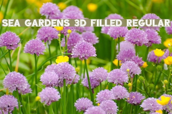 Sea Gardens 3D Filled Regular Font examples