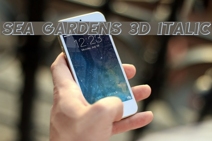 Sea Gardens 3D Italic Font examples