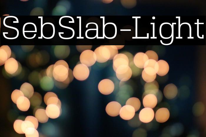 SebSlab-Light Font examples