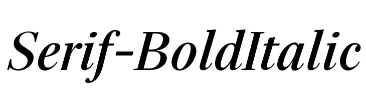 Serif-BoldItalic  Free Fonts Download