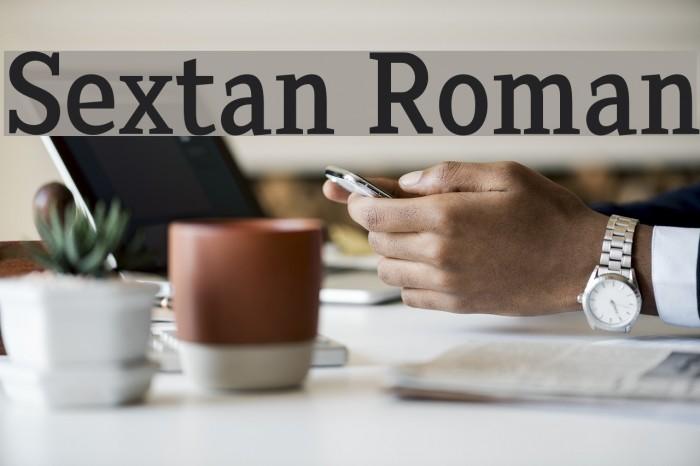 Sextan Roman Font examples