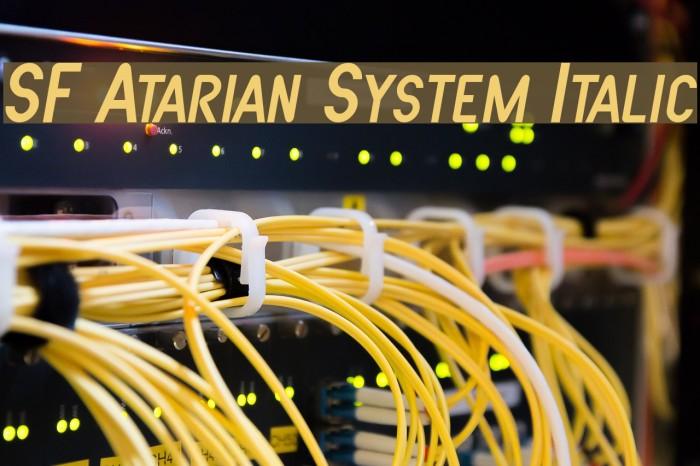 SF Atarian System Italic फ़ॉन्ट examples