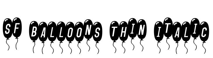 SF Balloons Thin Italic  Free Fonts Download