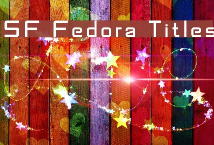 SF Fedora Titles फ़ॉन्ट examples