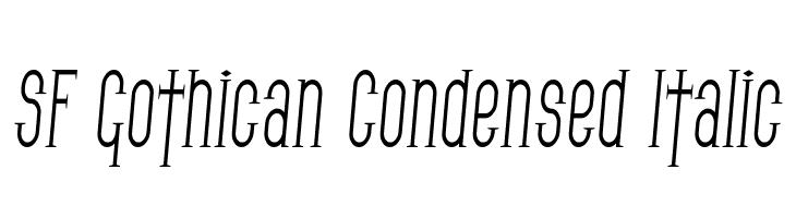 SF Gothican Condensed Italic  フリーフォントのダウンロード