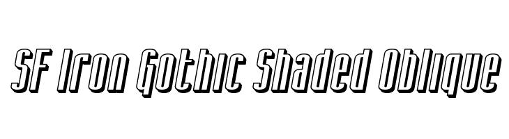 SF Iron Gothic Shaded Oblique  フリーフォントのダウンロード