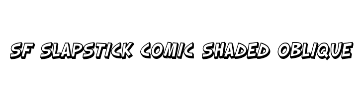 SF Slapstick Comic Shaded Oblique  Descarca Fonturi Gratis