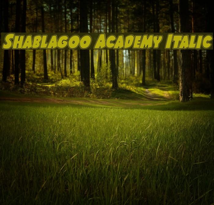 Shablagoo Academy Italic Font examples