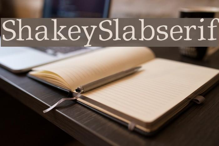 ShakeySlabserif Font examples