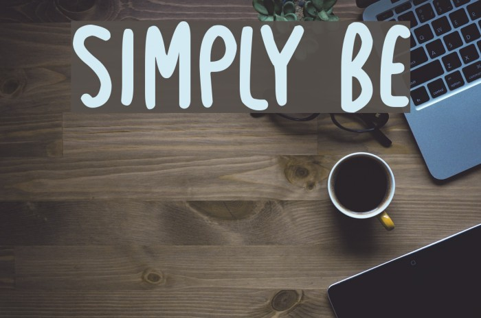 Simply Be Font examples
