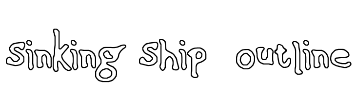 Sinking Ship [outline]  Free Fonts Download